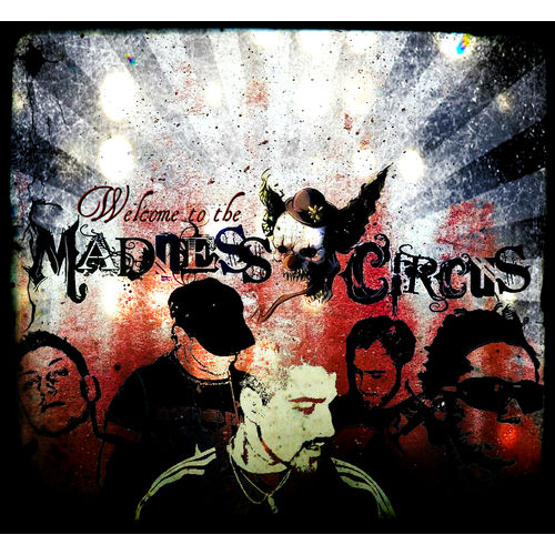 Welcome to the Madness Circus