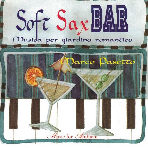 Soft Sax Bar Musica per giardino romantico