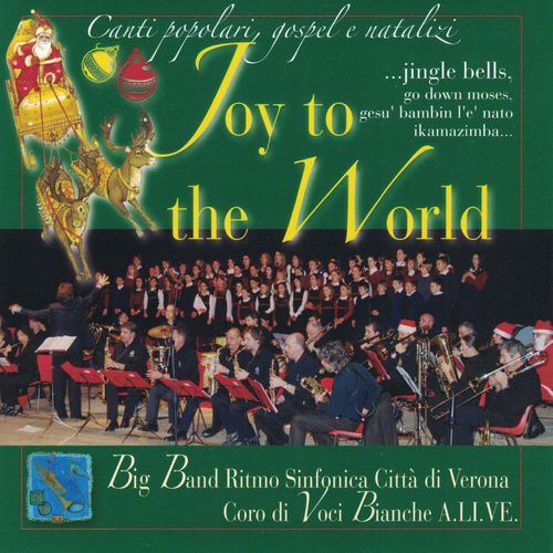 Canti popolari, gospel e natalizi Joy to the World