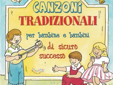 Canzoni Tradizionali Per Bambine e Bambini