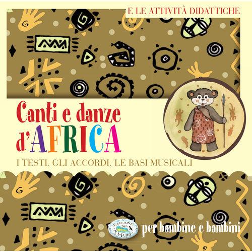 Canti e danze d'Africa per bambine e bambini