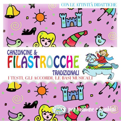 Canzoncine & Filastrocche tradizionali