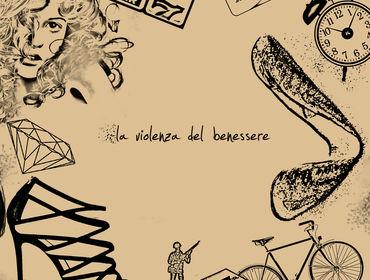 Recensione dell/'Album La Violenza Del Benessere