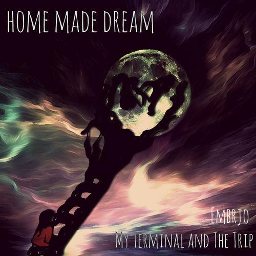 Home Made Dream