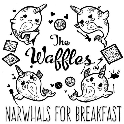 Narwhals For Breakfast