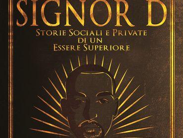 Storie Sociali e Private di un Essere Superiore