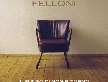 Felloni - Il punto di non ritorno