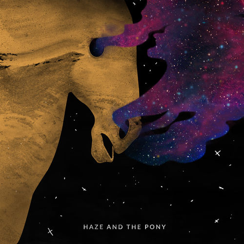 Haze and The Pony