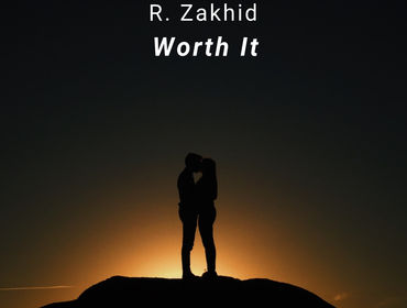 R. Zakhid - Worth It (Ascolta/Scarica GRATIS)
