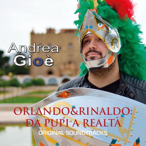 Orlando & Rinaldo: Da Pupi a Realtà (Original Soundtracks)