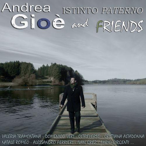 Andrea Gioè & Friends - Istinto Paterno