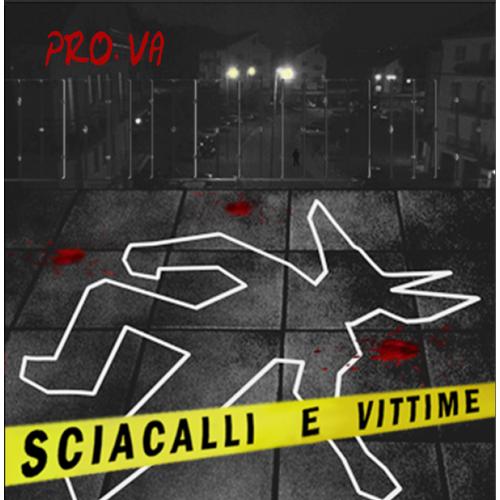 Sciacalli & Vittime