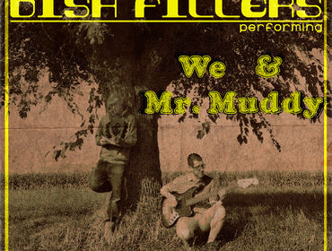 WE & Mr. Muddy EP