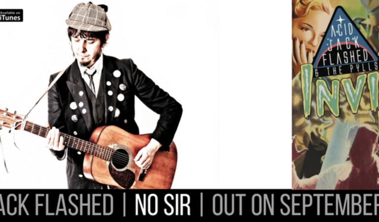 """Esce """"No Sir"""", il nuovo psichedelico singolo di Acid Jack Flashed"""