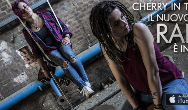 Fuori Rain, il nuovo singolo delle Cherry In The Mud