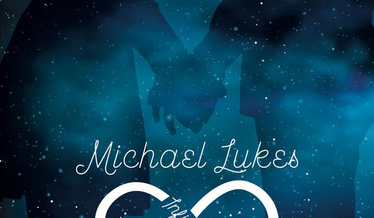INFINITI NOI: È USCITO IL BRANO INEDITO DI MICHAEL LUKES