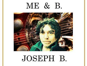 """""""ME & B."""" IL NUOVO ALBUM DI JOSEPH B."""