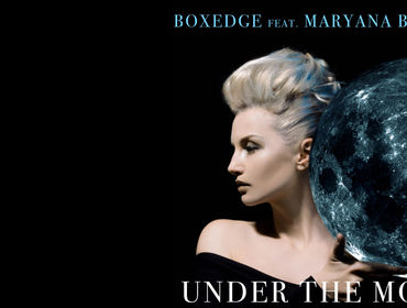 "E' uscito il singolo ""Under The Moon"" di Boxedge feat. Maryana Bodnar"