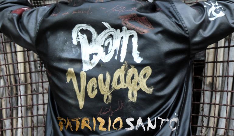 """Patrizio Santo """"Bon Voyage"""""""