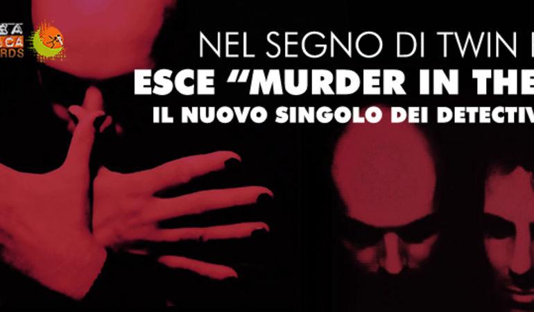 """Fuori """"Murder In The Lake"""" dei Detective Cooper"""