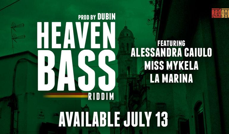 """Esce """"Heaven Bass Riddim"""", prodotto da Dj Dubin"""