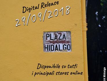 """""""Plaza"""" è il nuovo album degli Hidalgo"""