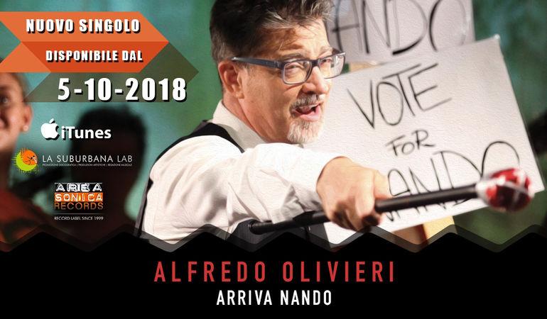 """Torna Alfredo Olivieri con il singolo """"Arriva Nando"""""""