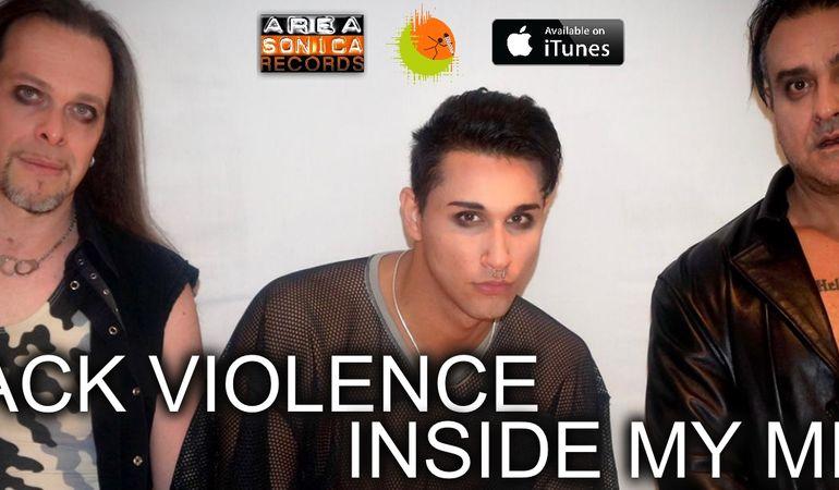 "Fuori ""Inside My Mind"", singolo d'anteprima dei Black Violence"