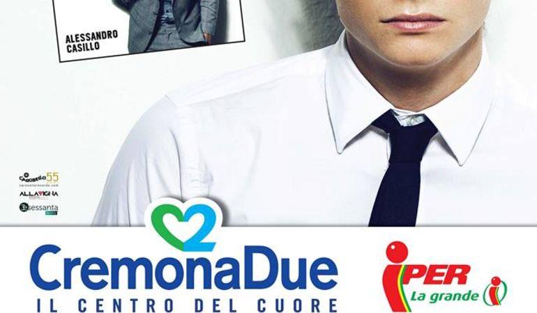 Alessandro Casillo - Domenica 23 Marzo ore 17,00 presso il Centro Cremona Due
