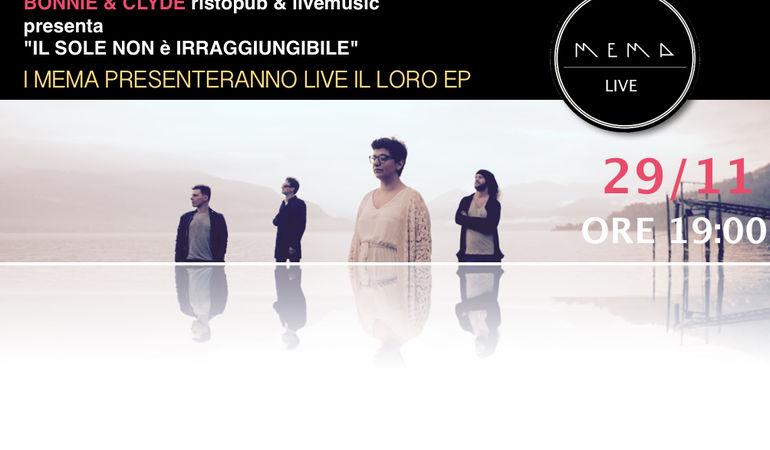 PRESENTAZIONE LIVE EP dei MEMA-IL SOLE NON è IRRAGGIUNGIBILE