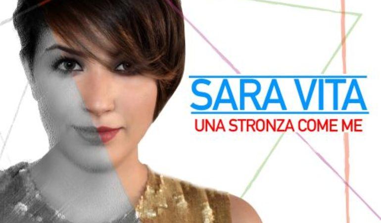 Una Stronza Come Me il nuovo singolo di Sara Vita in radio a partire dal 29 luglio
