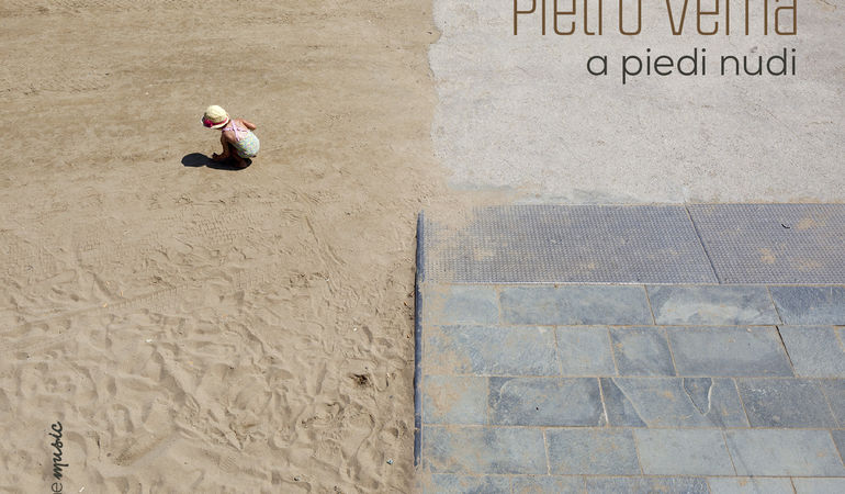 """Esce oggi """"A piedi nudi"""", il secondo disco del cantautore Pietro Verna"""