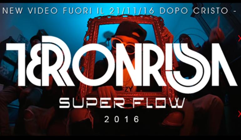 """Terronrissa ed il suo """"Super Flow""""! [Video]"""