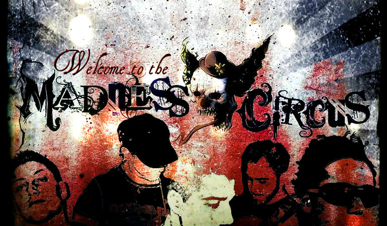 MADNESS CIRCUS
