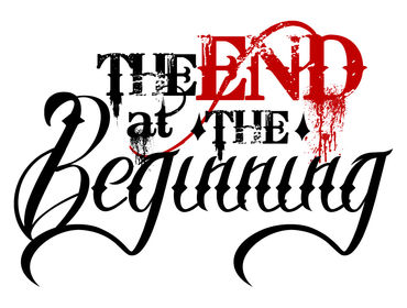 The End AT the Beginning