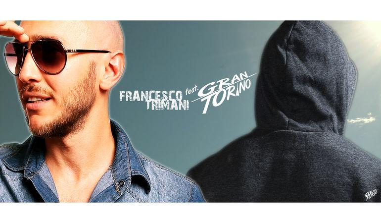 FRANCESCO TRIMANI feat.GRANTORINO