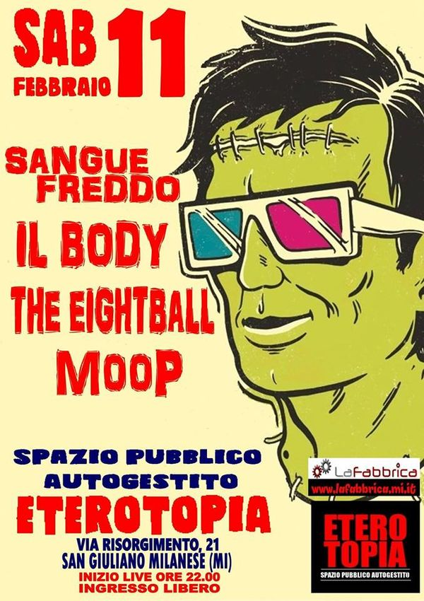 Eterotopia live con MooP, The Eightball, Il Body, Sangue Freddo
