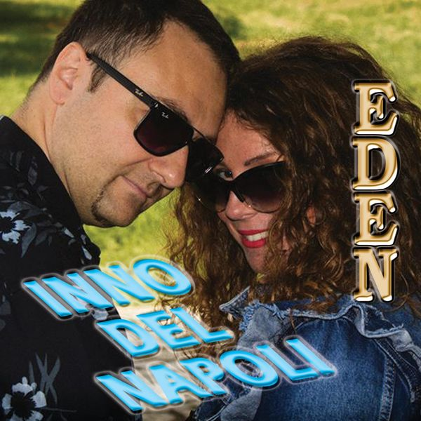 Eden official videoclip Inno del Napoli