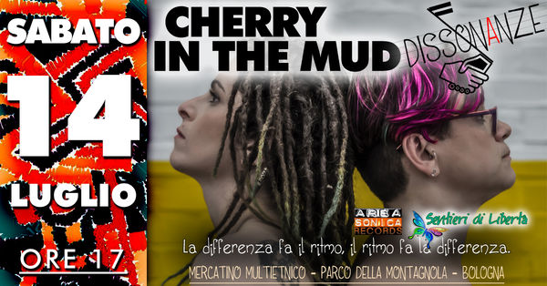 Cherry In The Mud LIVE a Dissonanze