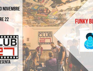 Funky Buddha Live @ Club 27