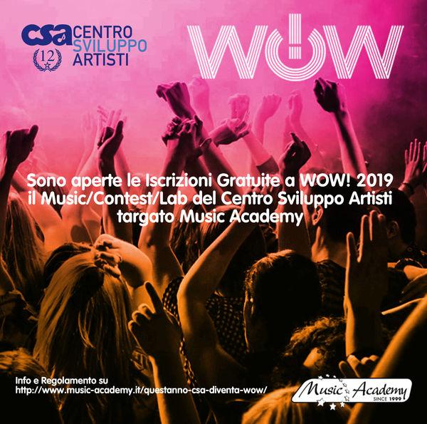 WOW! 2019 DEL CENTRO SVILUPPO ARTISTI