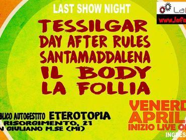 Last show @LaFabbrica in Eterotopia