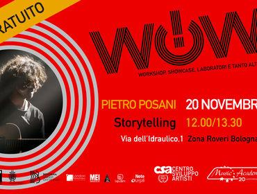 WOW! CON PIETRO POSANI - STORYTELLING