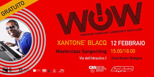 XANTONE' BLACQ - MASTERCLASS GRATUITA