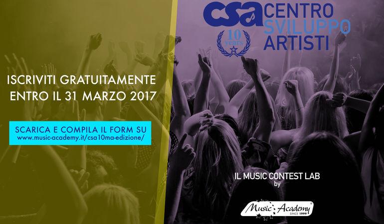 CSA 2017 - CENTRO SVILUPPO ARTISTI COMPIE 10 ANNI.
